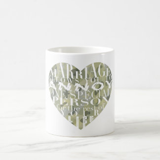 Marriage, allows you to Annoy (camo)- His Mug