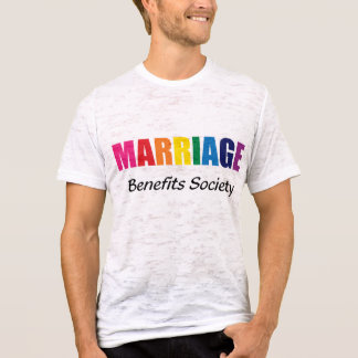 Marriage Benefits Society Rainbow on Burnout T T-Shirt