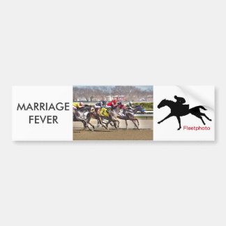 Marriage Fever & Old Upstart Bumper Sticker