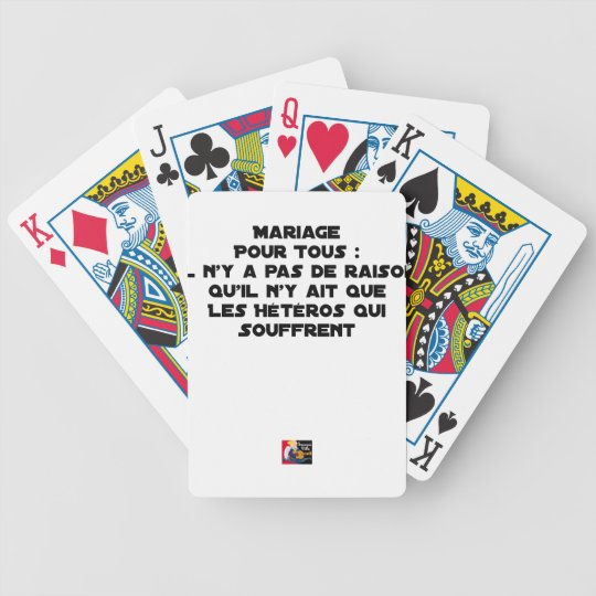 Marriage for All: there is no reason only it Bicycle Playing Cards