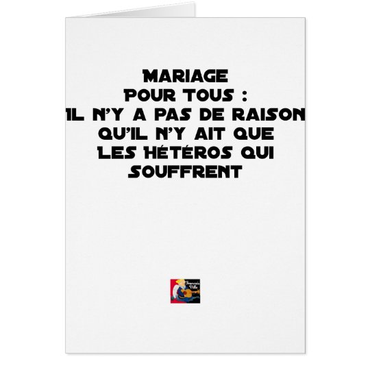 Marriage for All: there is no reason only it Card