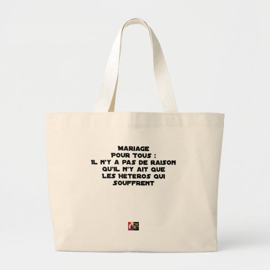 Marriage for All: there is no reason only it Large Tote Bag