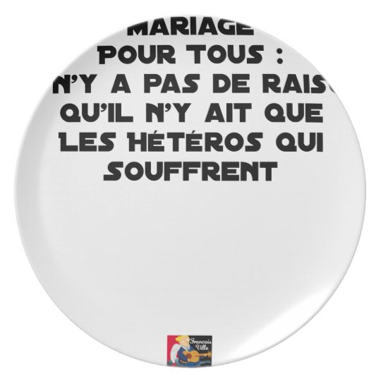 Marriage for All: there is no reason only it Plate