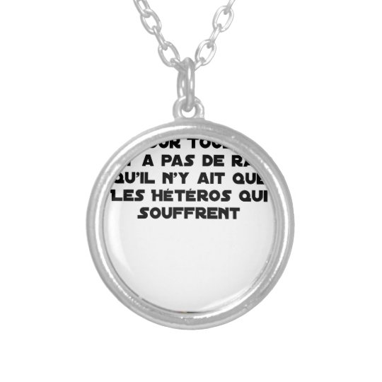Marriage for All: there is no reason only it Silver Plated Necklace