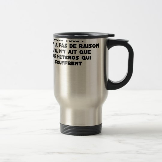 Marriage for All: there is no reason only it Travel Mug