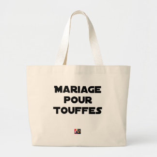 MARRIAGE FOR TUFTS - Word games Large Tote Bag