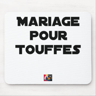 MARRIAGE FOR TUFTS - Word games Mouse Pad