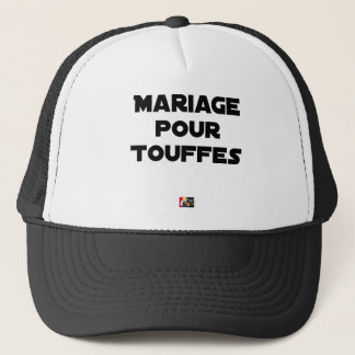 MARRIAGE FOR TUFTS - Word games Trucker Hat