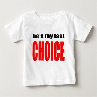 marriage marry joke couple hesmylastchoice  wife h baby T-Shirt