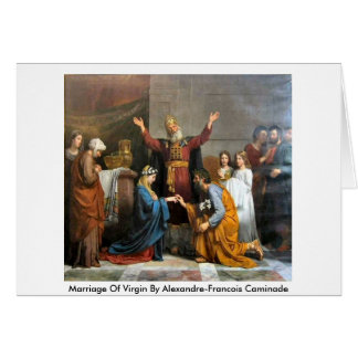 Marriage Of Virgin By Alexandre-Francois Caminade Card