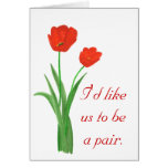 Marriage Proposal Card,  Red Tulips