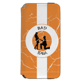 Marriage, run away from this! incipio watson™ iPhone 6 wallet case