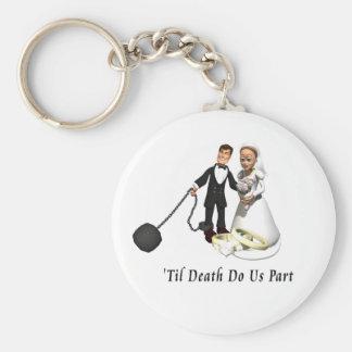Marriage: 'Til Death Do Us Part Keychain