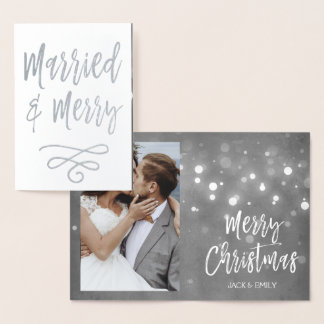 Married and Merry Christmas Silver Foil Photo Card