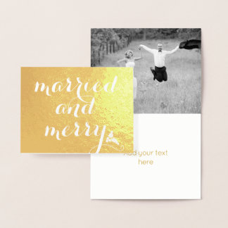 Married and Merry - holly berry Christmas gold Foil Card