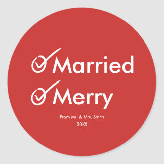 Married and Merry | Newlywed | First Christmas Classic Round Sticker