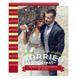 "Married Christmas Holiday Photo Cards 5"" X 7"" Invitation Card"