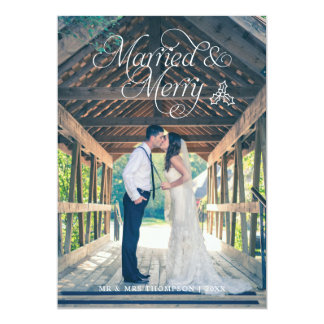 Married & Merry Newlywed Photo Holiday Card