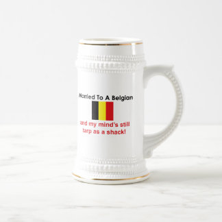 Married to a Belgian Beer Stein
