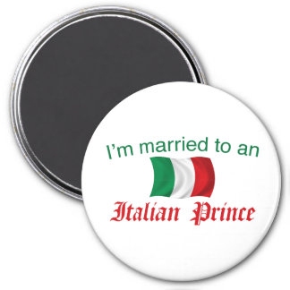 Married to an Italian Prince 3 Inch Round Magnet