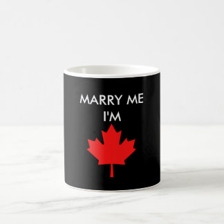 MARRY ME I'M CANADIAN COFFEE MUG
