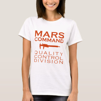 Mars Command Quality Control Division T-Shirt