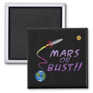 Mars or Bust Magnet