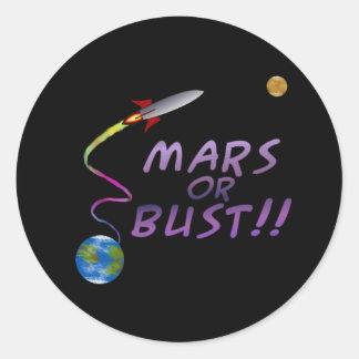 Mars or Bust Sticker