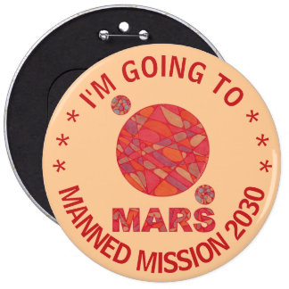 Mars The Red Planet Space Geek Solar System Fun 6 Inch Round Button