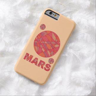 Mars The Red Planet Space Geek Solar System Fun Barely There iPhone 6 Case