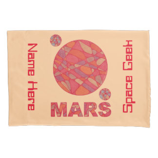 Mars The Red Planet Space Geek Solar System Fun Pillowcase