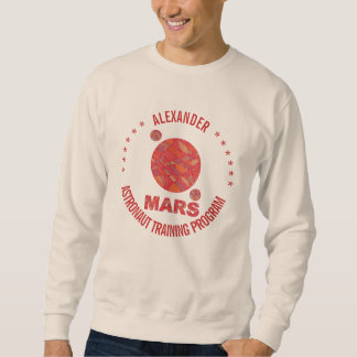 Mars The Red Planet Space Geek Solar System Fun Sweatshirt