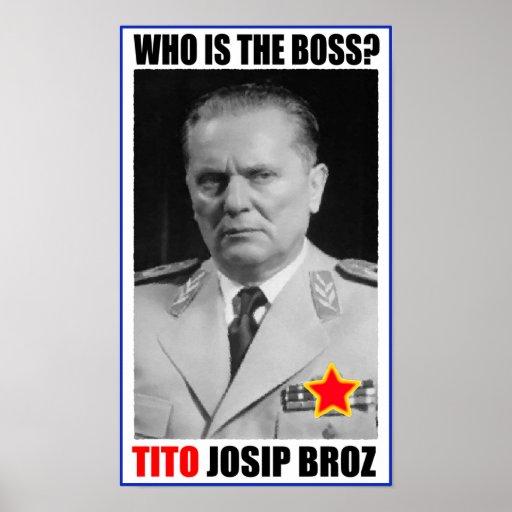 MARSHAL JOSIP BROZ TITO BOSS POSTERS