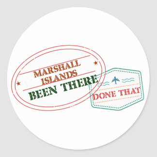 Marshall Islands Been There Done That Classic Round Sticker