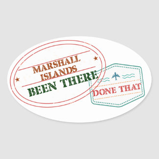 Marshall Islands Been There Done That Oval Sticker