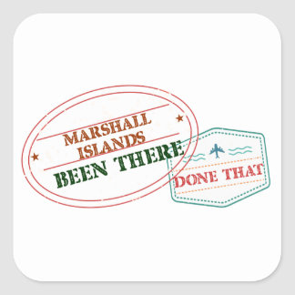 Marshall Islands Been There Done That Square Sticker
