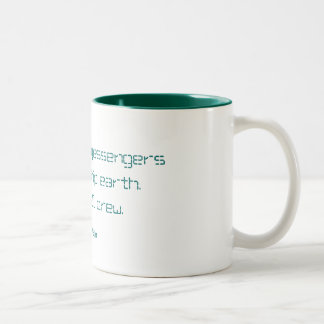 Marshall McLuhan, There are no passengers on Two-Tone Coffee Mug