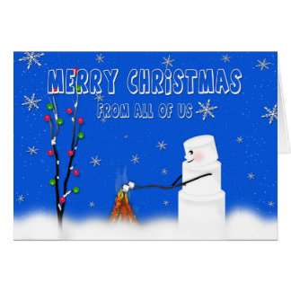 Marshmallow (Snowman)Christmas- from all of Us Card