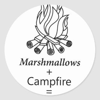 Marshmallows + Campfire = Yay! Classic Round Sticker