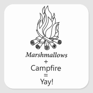 Marshmallows + Campfire = Yay! Square Sticker