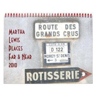 Martha Lewis: Places Far & Near 2010 Calendar