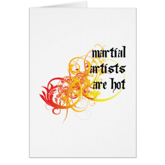 Martial Artists Are Hot Card
