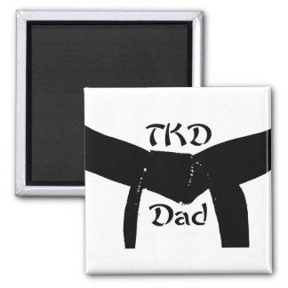 Martial Arts Black Belt TKD Dad Magnet