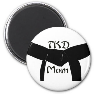 Martial Arts Black Belt TKD Mom Magnet