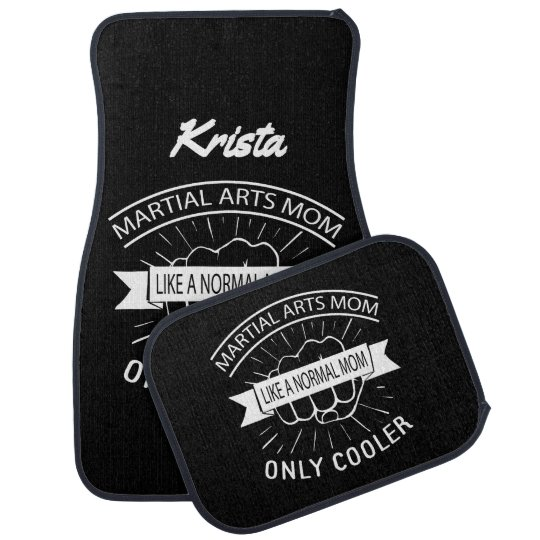 Martial Arts Mom Like a Normal Mom Only Cooler Auto Mat