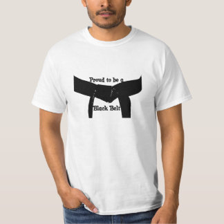 Martial Arts Proud to be a Black Belt T-Shirt