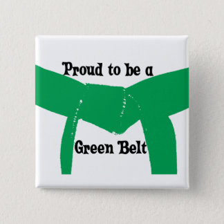 Martial Arts Proud to be a Green Belt 2 Inch Square Button