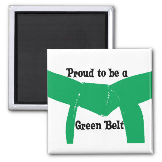 Martial Arts Proud to be a Green Belt Square Magnet
