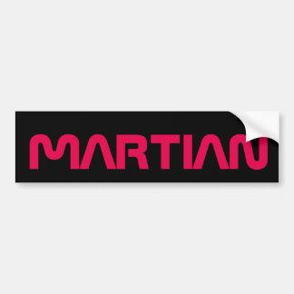 Martian bumber sticker bumper sticker