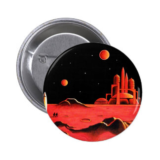 MARTIAN CITY 2 INCH ROUND BUTTON